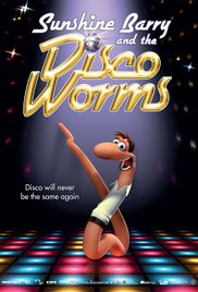 Sunshine Barry and the Disco Worms