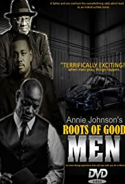 Roots of Good Men