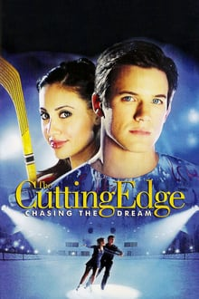 The Cutting Edge 3: Chasing the Dream