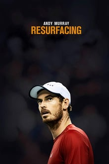 Andy Murray: Resurfacing