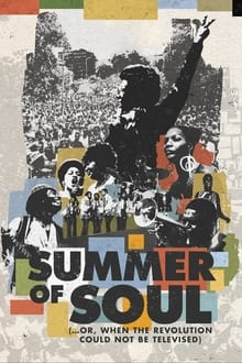 Summer of Soul (...Or, When the Revolution Could Not Be Televised