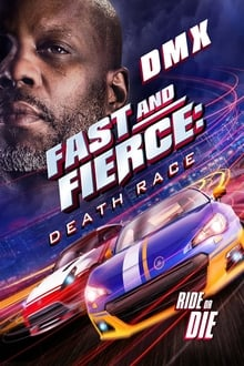 Fast and Fierce: Death Race