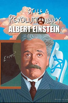 Still a Revolutionary – Albert Einstein