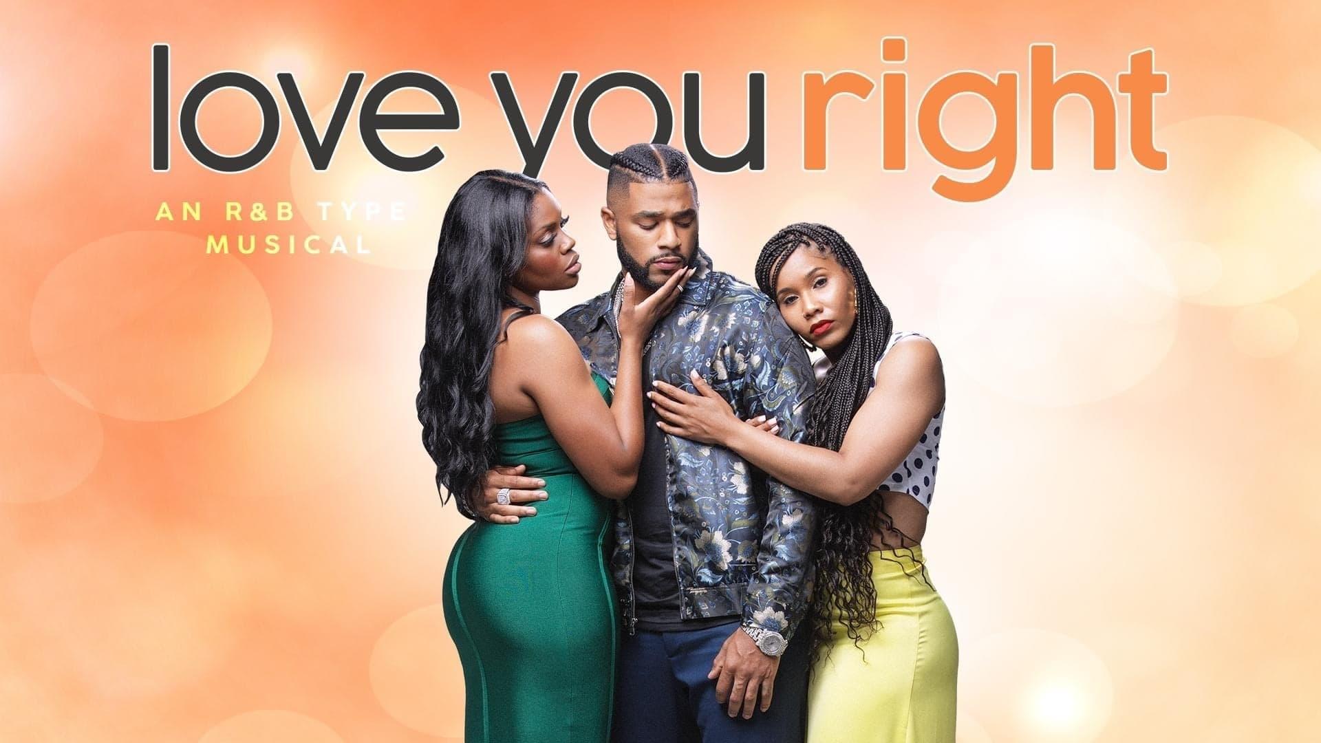 Love You Right: An R&B Musical