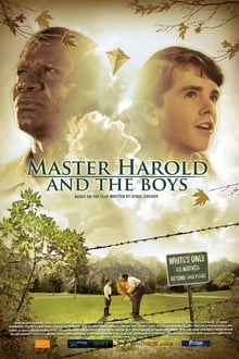 'Master Harold' … And the Boys