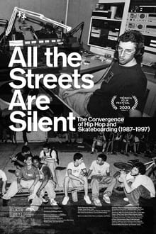 All the Streets Are Silent: The Convergence of Hip Hop and Skateboarding -1997