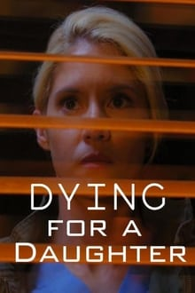 Dying for A Daughter