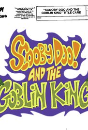 Scooby-Doo! and The Goblin King