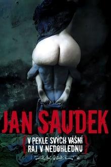 Jan Saudek - V pekle sv�ch v�sn�, r�j v nedohlednu