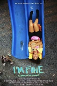 I'm Fine (Thanks for Asking