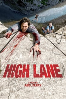 High Lane (Vertige) 2009