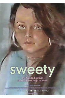 Sweety. The Friends, Betrayal and Murder of Maja Bradaric