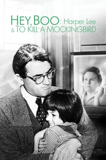 Hey, Boo: Harper Lee and 'To Kill a Mockingbird'