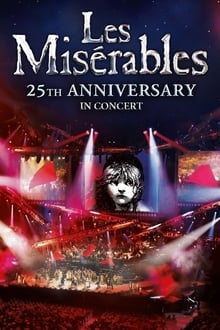 Les Misérables in Concert – The 25th Anniversary