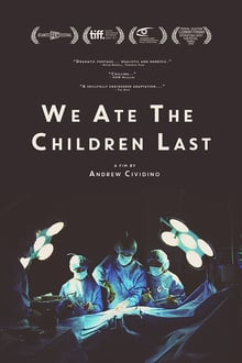 We Ate the Children Last