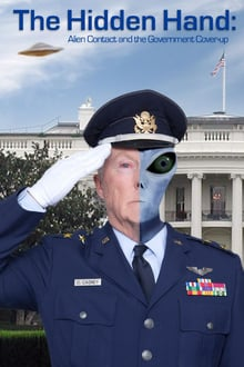 The Hidden Hand: Alien Contact and the Government Cover-Up