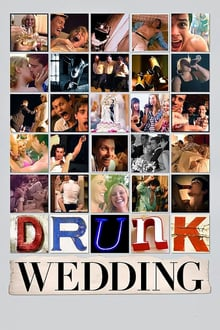 Drunk Wedding