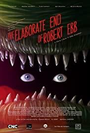 The Elaborate End of Robert Ebb