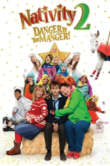 Nativity 2: Danger in the Manger!