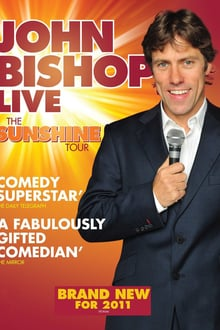 John Bishop Live: The Sunshine Tour
