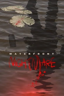 Waterfront Nightmare