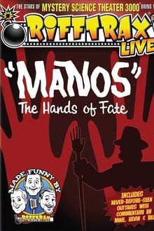 RiffTrax Live: Manos - The Hands of Fate