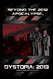 Dystopia: 2013