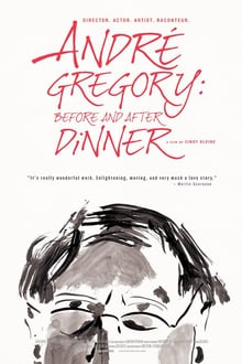 Andre Gregory: Before and After Dinner