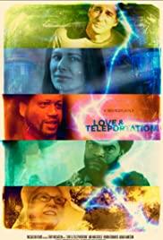 Love & Teleportation