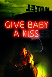 Give Baby a Kiss