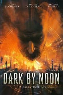 Dark by Noon