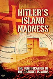 Hitler's Island Madness