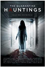The Quarantine Hauntings