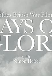 Fifties British War Films: Days of Glory