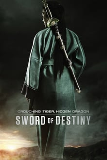 Crouching Tiger Hidden Dragon Sword of Destiny