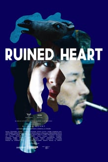 Ruined Heart: Another Lovestory Between a Criminal & a Whore