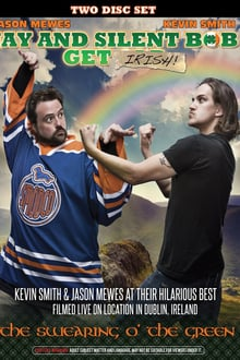 Jay and Silent Bob Get Irish: The Swearing O' the Green