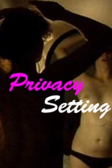 Privacy Setting