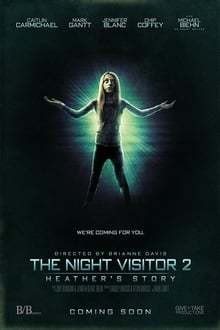 The Night Visitor 2: Heather's Story