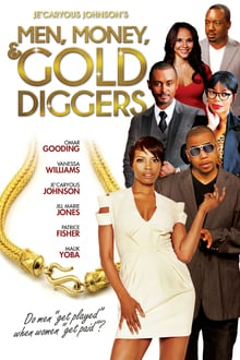 Men, Money & Gold Diggers