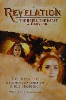 Revelation: The Bride, the Beast & Babylon