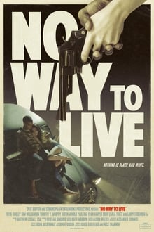 No Way to Live