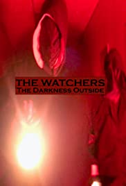 The Watchers: The Darkness Outside