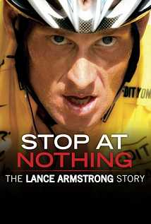 Stop At Nothing The Lance Armstrong Story