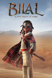 Bilal: A New Breed of Hero