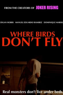 Where Birds Don't Fly