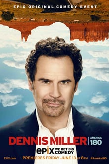 Dennis Miller: America 180 Degrees