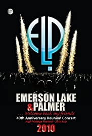Emerson Lake & Palmer: 40th Anniversary Reunion Concert