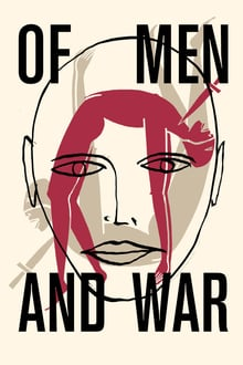Of Men and War