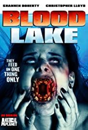 Blood Lake: Attack of the Killer Lampreys
